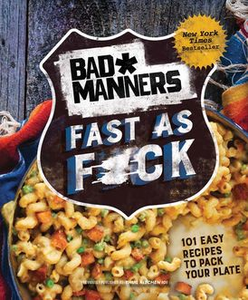Bad Manners: Fast as F*ck