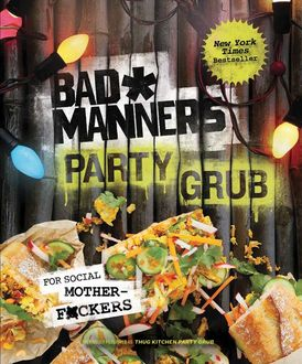 Bad Manners: Party Grub