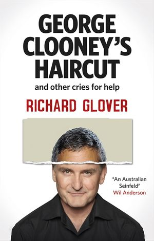 George Clooney's Haircut and Other Cries for Help book image