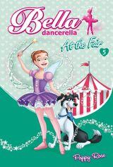 Bella Dancerella: At the Fair