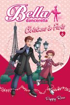 Bella Dancerella eBook  by Poppy Rose