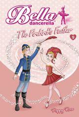Bella Dancerella: The Firebird's Feather