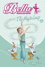 Bella Dancerella: The Magic Lamp eBook  by Poppy Rose