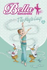Bella Dancerella: The Magic Lamp