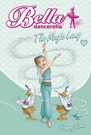 Bella Dancerella: The Magic Lamp book image