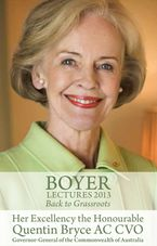 Boyer Lectures 2013 eBook  by Quentin Bryce