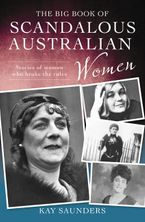 The Big Book of Scandalous Australian Women