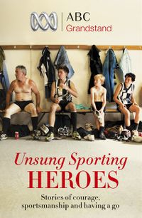 abc-grandstands-unsung-sporting-heroes