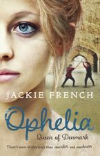 Ophelia eBook  by Jackie French