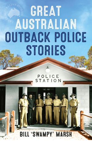 Great Australian Outback Police Stories book image