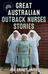 Great Australian Outback Nurses Stories