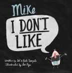 Mike I Don't Like eBook  by J Temple