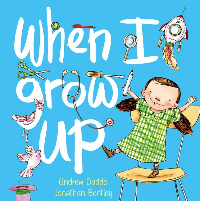 When I Grow Up Andrew Daddo E Book