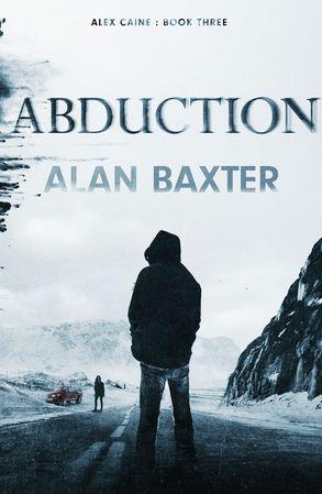 Cover image - Abduction: Alex Caine Book 3
