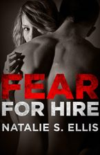 Fear for Hire eBook  by Natalie S. Ellis