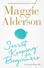 Secret Keeping for Beginners eBook  by Maggie Alderson