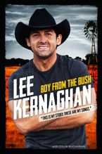 Boy from the Bush eBook  by Lee Kernaghan