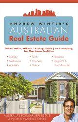 Andrew Winter's Australian Real Estate Guide