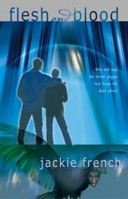 Flesh and Blood eBook  by Jackie French