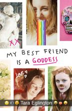 My Best Friend is a Goddess eBook  by Tara Eglington