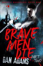 brave-men-die-part-2-of-3