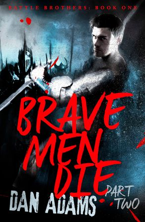 Cover image - Brave Men Die: Part 2 of 3