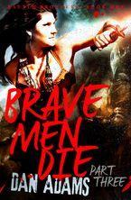 brave-men-die-part-3-of-3