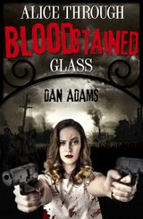 Alice Through Blood-stained Glass