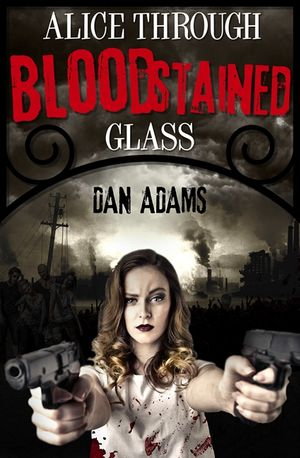 Alice Through Blood-stained Glass book image