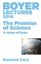 Boyer Lectures 2014 eBook  by Suzanne Cory