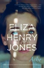 Ache eBook  by Eliza Henry Jones