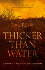 Thicker Than Water eBook  by Cal Flyn