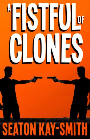 Cover image - A Fistful of Clones