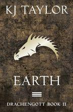 K J Taylor - Drachengott: Earth