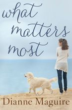 What Matters Most eBook  by Dianne Maguire
