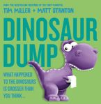 Dinosaur Dump eBook  by Tim Miller
