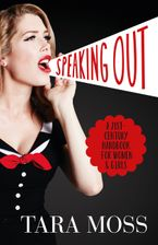 Speaking Out eBook  by Tara Moss