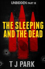 The Sleeping and the Dead eBook  by TJ Park