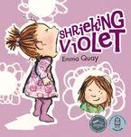 Shrieking Violet eBook  by Emma Quay