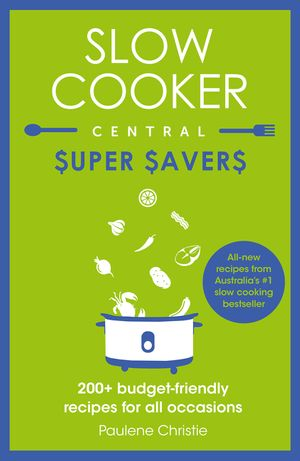 Slow Cooker Central Super Savers book image