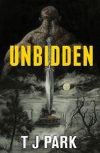 Unbidden eBook  by TJ Park