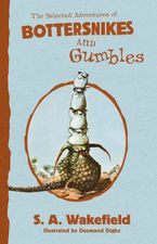 The Selected Adventures of Bottersnikes and Gumbles eBook  by S A Wakefield