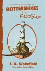 The Selected Adventures of Bottersnikes and Gumbles