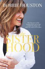 The Sisterhood eBook  by Bobbie Houston