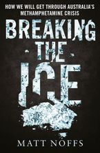Breaking the Ice eBook  by Matt Noffs