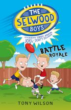 Battle Royale (The Selwood Boys, #1) eBook  by Tony Wilson