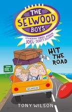 Hit the Road (The Selwood Boys, #3) eBook  by Tony Wilson