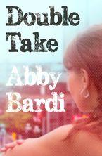 Double Take eBook  by Abby Bardi