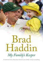 My Family's Keeper eBook  by Brad Haddin