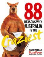 88 Reasons Why Australia is the Craziest - Simon Crerar